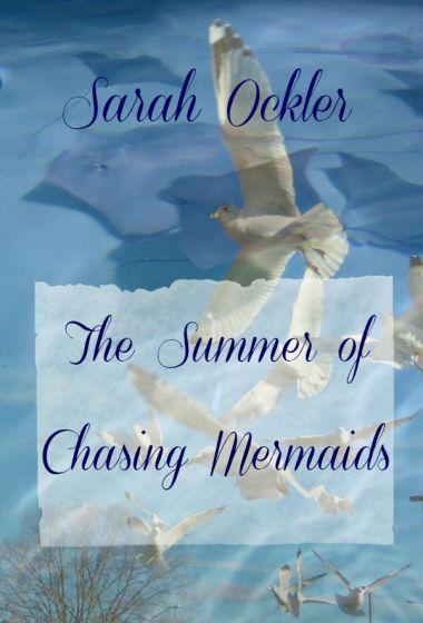 summer of chasing mermaids