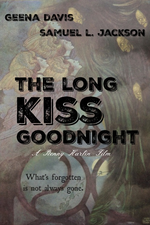 long kiss goodnight