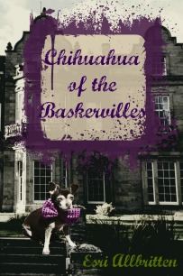 chihuahua of the baskervilles a