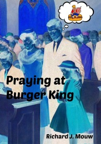 praying at Burger King