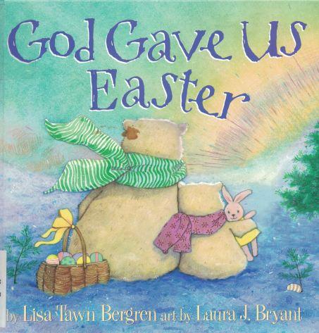 god-gave-us-easter