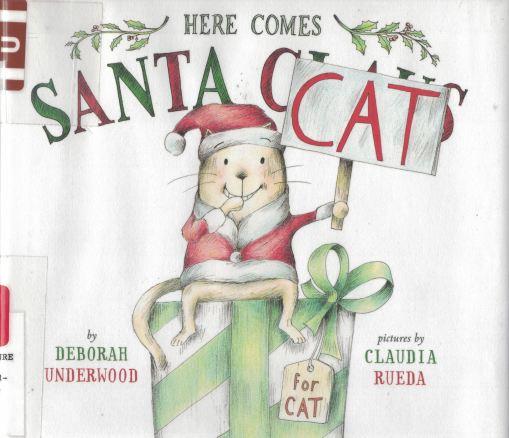 here comes santa cat a